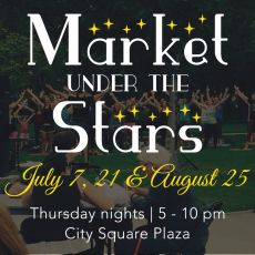 Market Under the Stars July 21 - Everything You Need to Know!