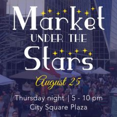 LAST Market Under the Stars August 25 - Everything You Need to Know!